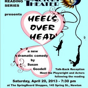4/20--NEW PLAYREADING SERIES: HEELS OVER HEAD, a New Comedy by Susan Goodell