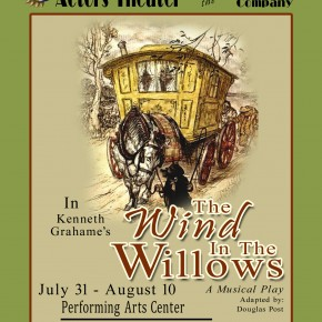 COMING SOON: New Production of THE WIND IN THE WILLOWS for the Whole Family!!