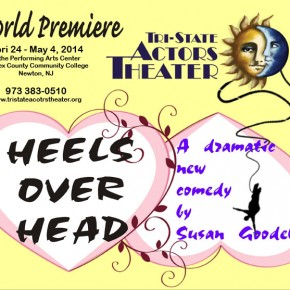 Tri-State's KICKSTARTER CAMPAIGN for HEELS OVER HEAD-SUCCESS!