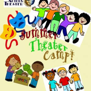 Summer Theater Camp--Fun for Children--June  26-30