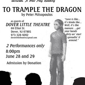 New Play Reading: TO TRAMPLE THE DRAGON---June 28-29